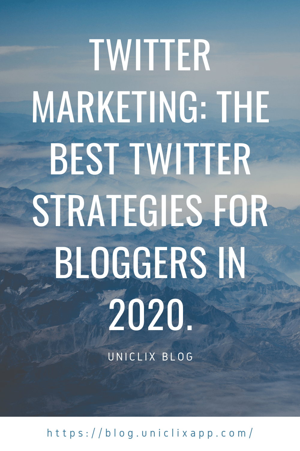 The best twitter strategies for bloggers in 2020