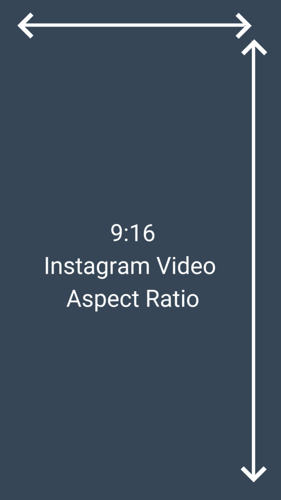 Instagram video aspect ratio 9:16
