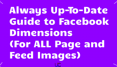 Always Up-To-Date Guide to Facebook Dimensions (For ALL Page and Feed Images)